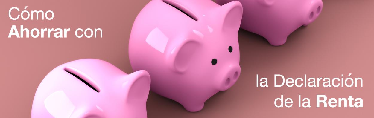 ahorrar con la declaración de la renta